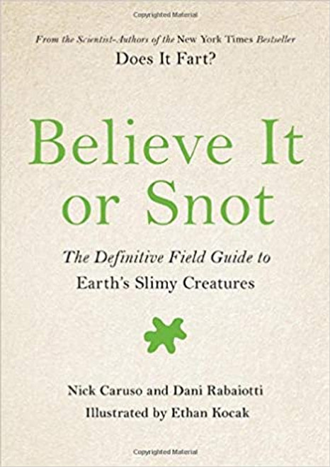 Does it Fart? #3: Believe It or Snot