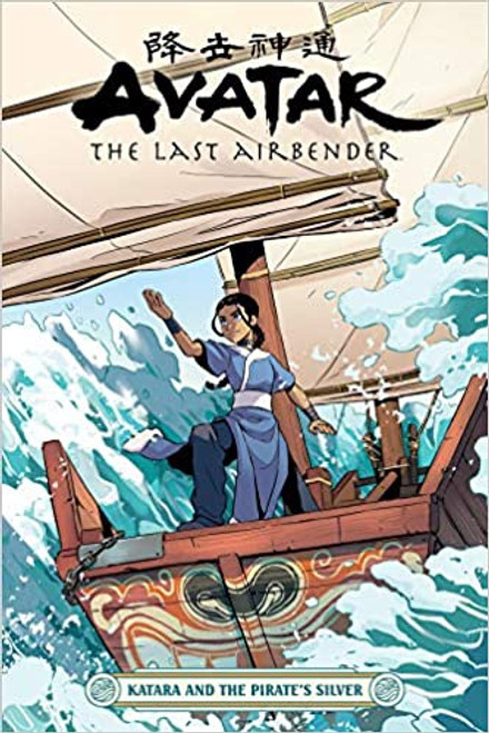 Avatar the Last Airbender: Katara and the Pirate's Silver