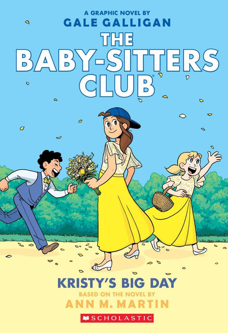 Baby-Sitters Club #6: Kristy's Big Day