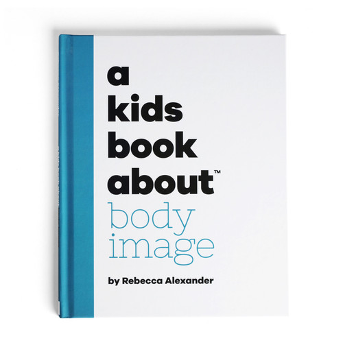 A Kids Book About Body Image