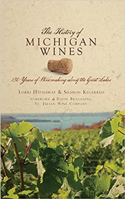 History of Michigan Wines, The