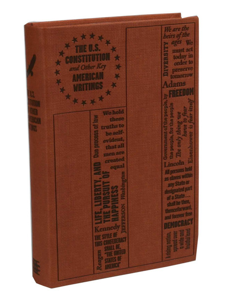 U.S. Constitution and Other Key American Writings