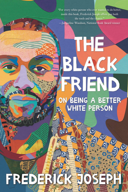 Black Friend, The - On Being A Better White Person
