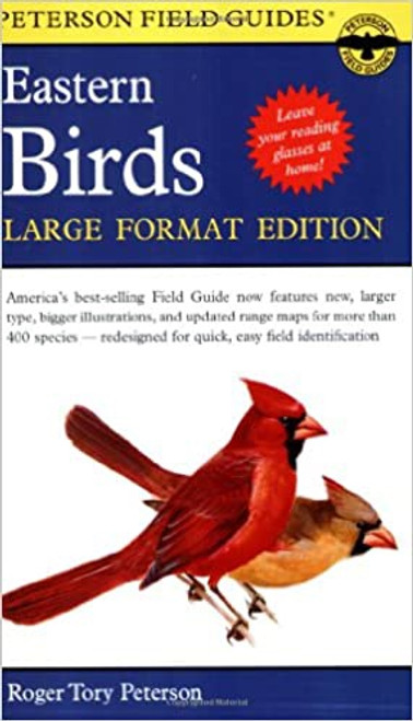 Peterson Field Guides: Eastern Birds LARGE PRINT