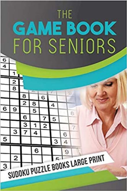Game Book for Seniors: Sudoku Puzzle Books LP