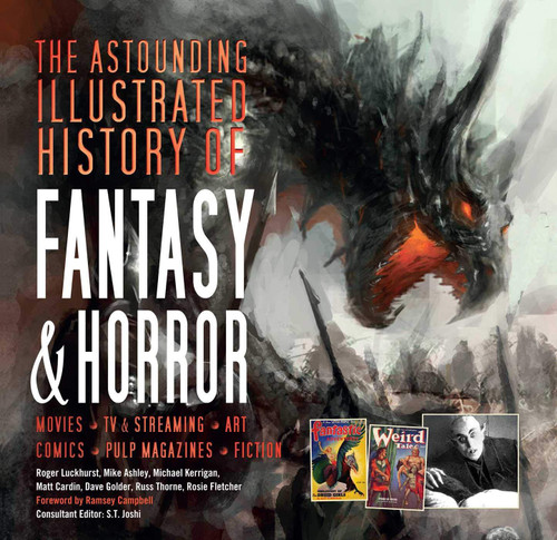 Astounding Illustrated History of Fantasy & Horror (Inspirations & Techniques)