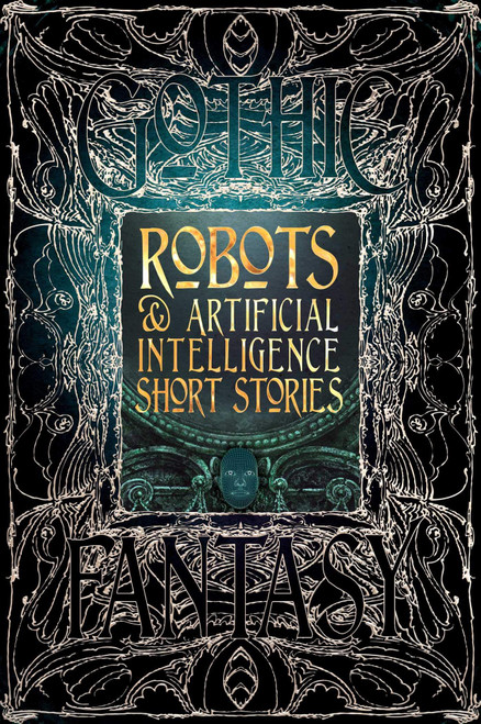 Robots & Artificial Intelligence Short Stories - Thrilling Tales