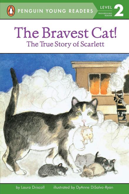 Bravest Cat! The True Story of Scarlett