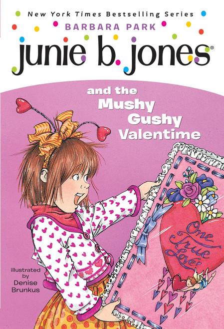 Junie B. Jones #14: The Mushy Gushy Valentine