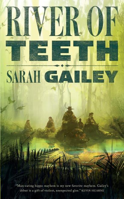 River of Teeth - Book #1