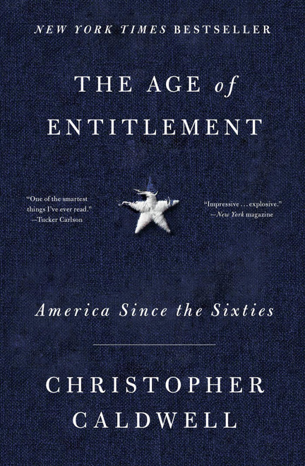 Age of Entitlement: America Since the Sixties