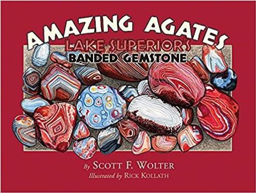Amazing Agates: Lake Superior's Banded Gemstone