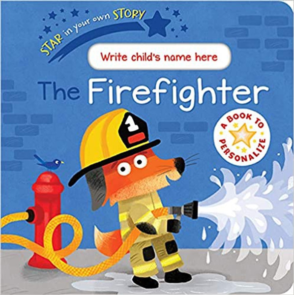 Add Your Name: Firefighter