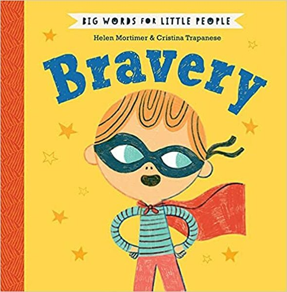 Big Words for Little People: Bravery