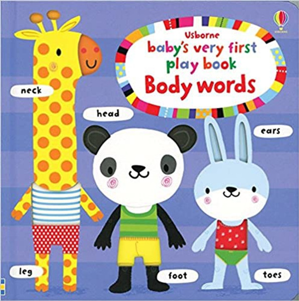 Baby's Very First Play Book: Body Words