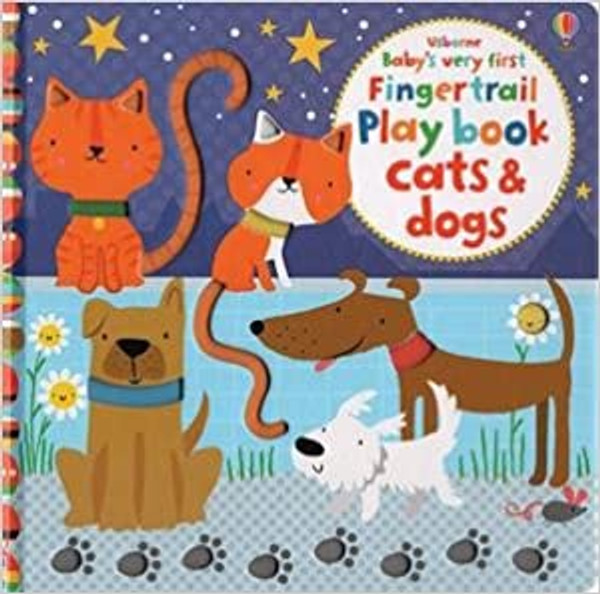 Baby's Very First Touchy-Feely: Cats & Dogs Play Book