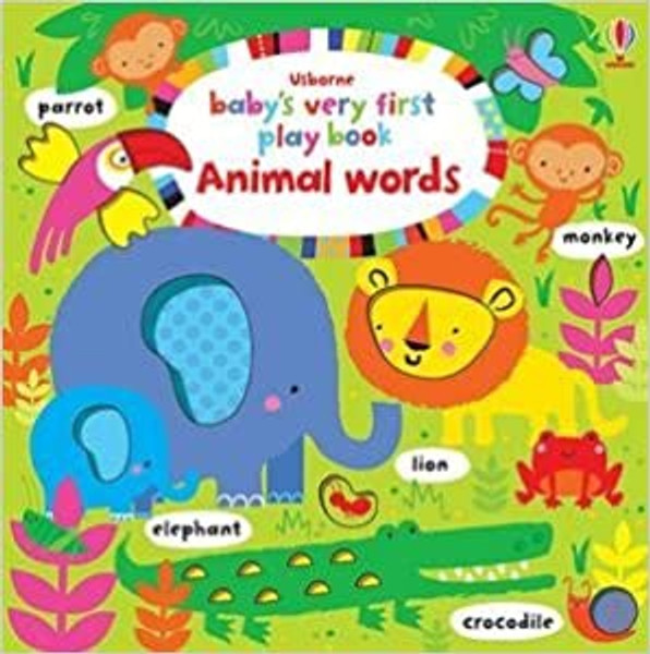 Baby's Very First: Play Book, Animal Words