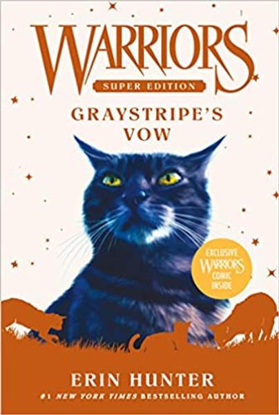Warriors Super Edition: Graystripe's Vow Paperback