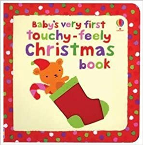 Baby's Very First: Touchy-Feely Christmas Book