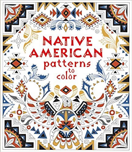 Coloring Book : Native American Patterns