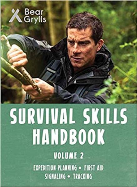 Bear Grylls: Survival Skills Handbook: Volume 2