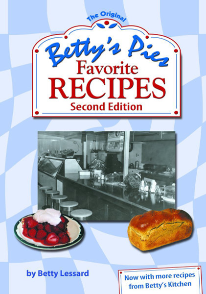 Betty's Pies: Favorite Recipes