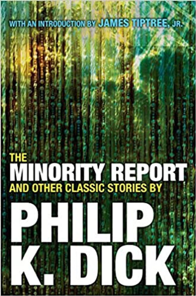 Minority Report and Other Classic Stories, The