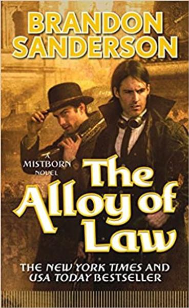 Mistborn #4: Alloy Of Law