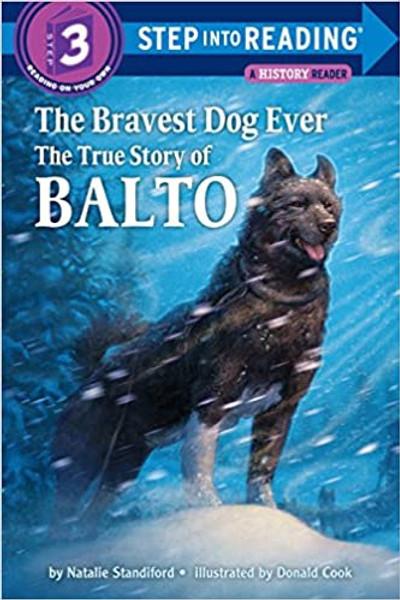 Bravest Dog Ever, The: The True Story of Balto