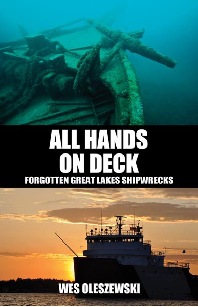All Hands On Deck: Forgotten Great Lakes Shipwrecks