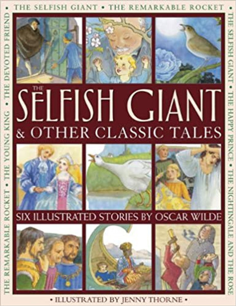Selfish Giant and Other Stories, The