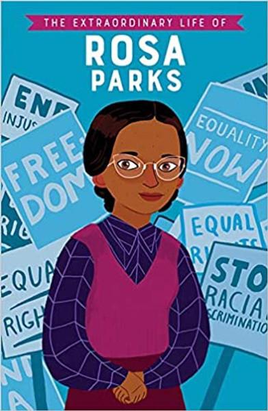 Extraordinary Life of Rosa Parks, The