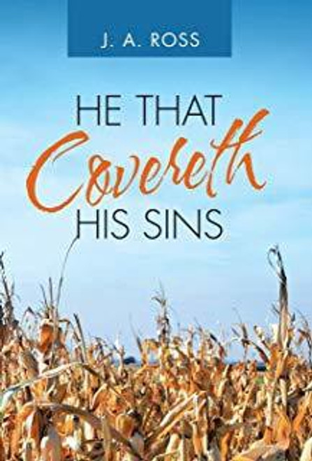 He That Covereth His Sins