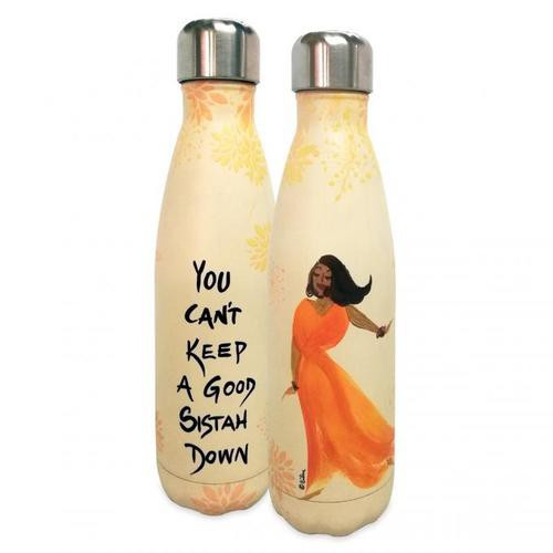 YOU CAN'T KEEP A GOOD SISTAH DOWN STAINLESS STEEL BOTTLE