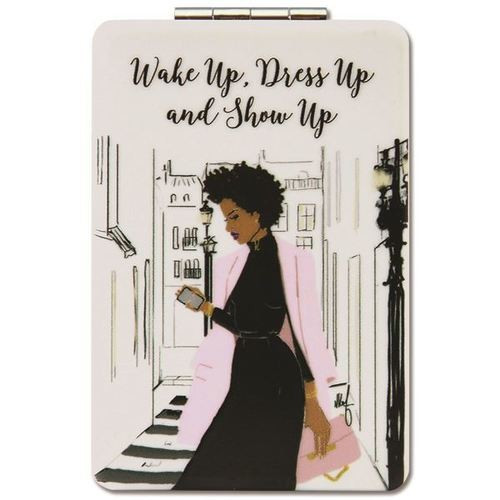 Wake Up Dress Up Show Up Compact Mirror
