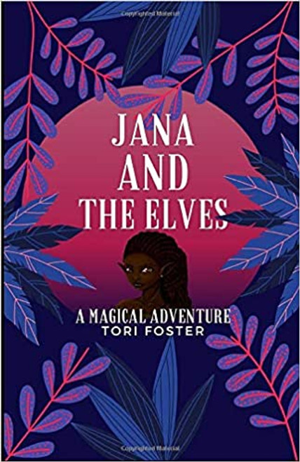 Jana and the Elves: A Magical Adventure Paperback