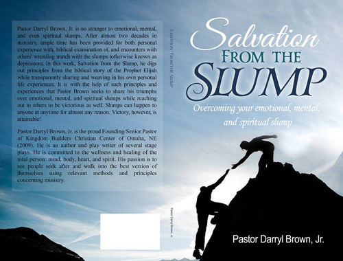 Salvation From the Slump: Overcoming your emotional, mental, and spiritual slump
