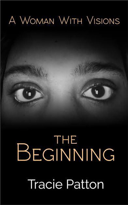 A Woman With Visions: The Beginning