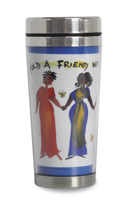 Hold A Friend With Both Your Hands African American Travel Mug