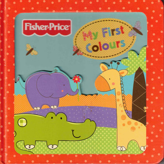 My First Colours - Fisher Price (Hard Cover)