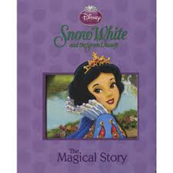Disney,  Snow White and the Seven Dwarfs. The Magical Story