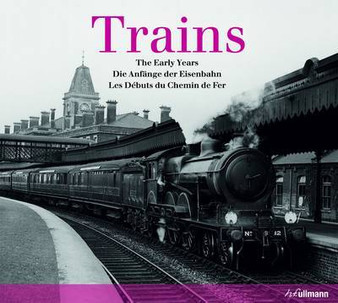 Trains: The Early Years - Beverley Cole ( Hardcover)