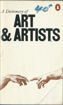 A Dictionary of Art & Artists - Peter and Linda Murray