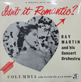 Isn't it Romantic? - Ray Martin and his Concert Orchestra