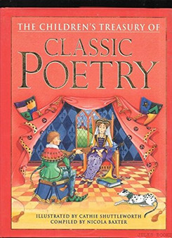 The Children's Treasury Of Classic Poetry - Nicola Baxter (Hard Cover)
