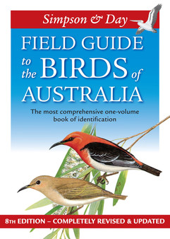 Field Guide To The Birds Of Australia - Simpson & Day