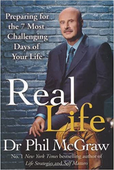 Real Life - Dr Phil McGraw