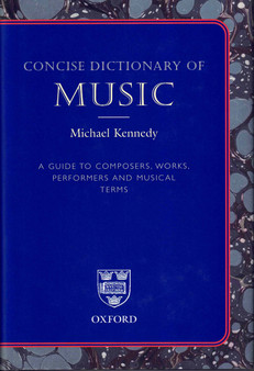 Concise Dictionary Of Music - Michael Kennedy (Hardcover)