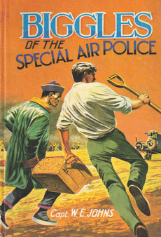 Biggles of The Special Air Police - Capt. W. E. Johns (Hardcover)