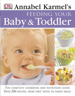 Feeding Your Baby and Toddler - Annabel Karmel (Hardcover)